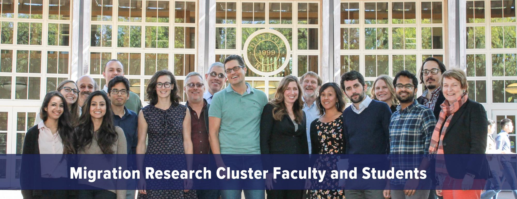 Migration Research Cluster Faculty and Students